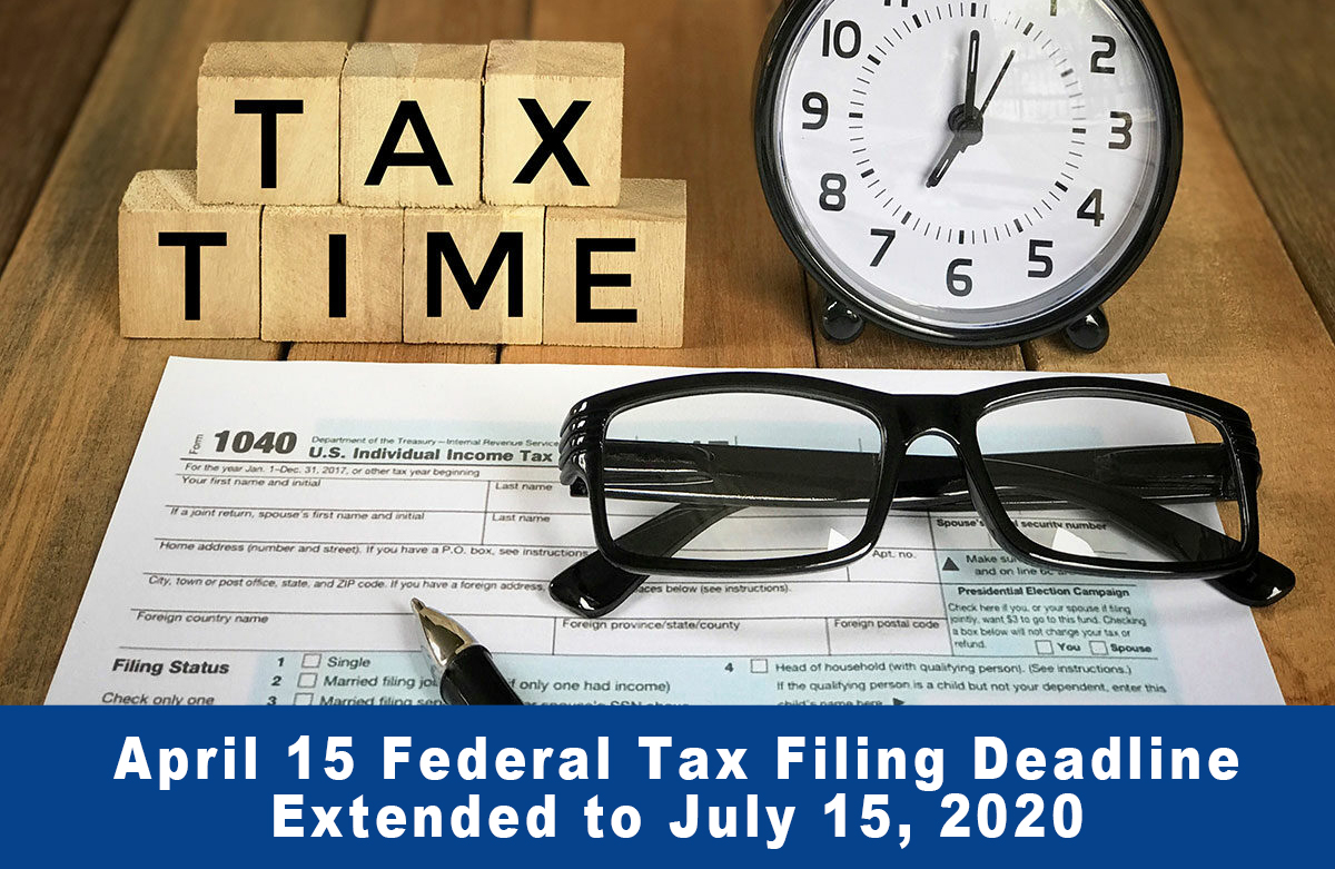 Extending the Tax Deadline to July 15 and How This May Affect Taxpayers